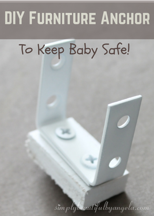 Exceptional DIY Furniture Anchor To Keep Baby Safe