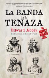 La Banda de la Tenaza. Edward Abbey