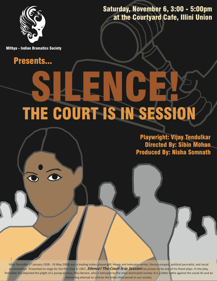 """silence the court in session The court is in session"""" is an english translation of a play written in marathi in the year 1967 by vijay tendulkar's """"silence the court is in session."""