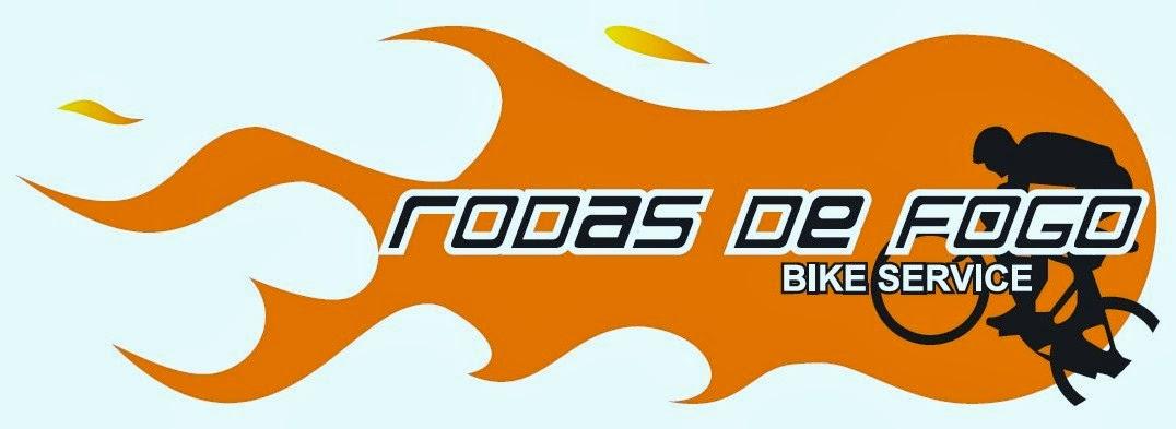 RODAS DE FOGO                     Bike Service
