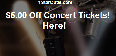 $5.00 Off Coupon For Concert, Tour, Show Tickets