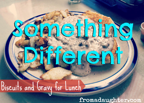 Come an join Leslie with a blog post all about biscuits, gravy and what how God may or may not want us to be different!