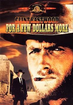 Chỉ Vì Vài Đồng Đô La - For A Few Dollars More (1965) Poster