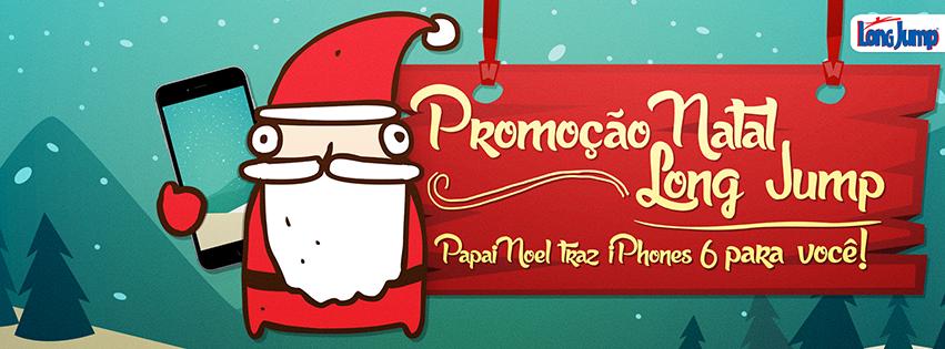 """Promoção- """" Natal Long Jump: Papai Noel traz I Phones para você"""""""