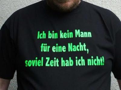 Ich bin kein Mann für eine Nacht T-Shirt