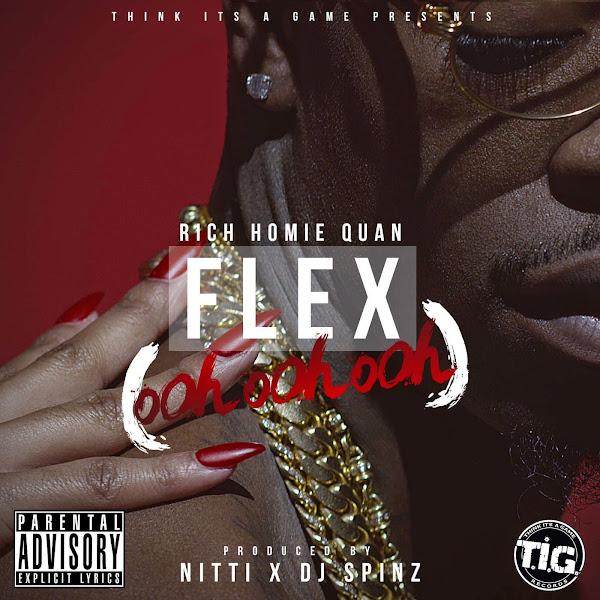 Rich Homie Quan - Flex (Ooh, Ooh, Ooh) - Single Cover