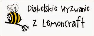 http://diabelskimlyn.blogspot.ie/2013/12/diabelskie-wyzwanie-z-lemoncraft.html