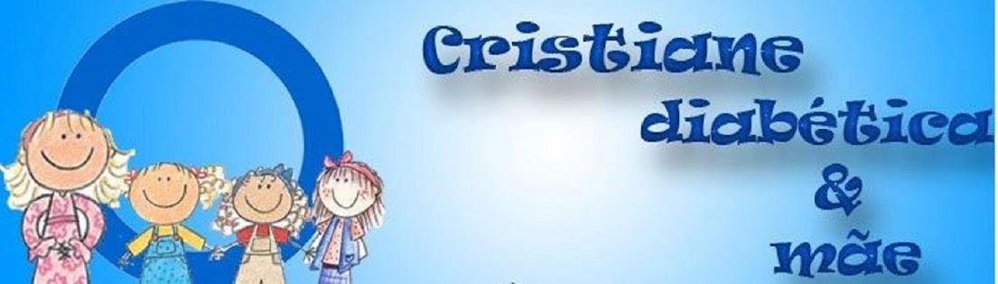 Cristiane Diabética e Mãe