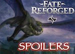 Fate Reforged Spoilers