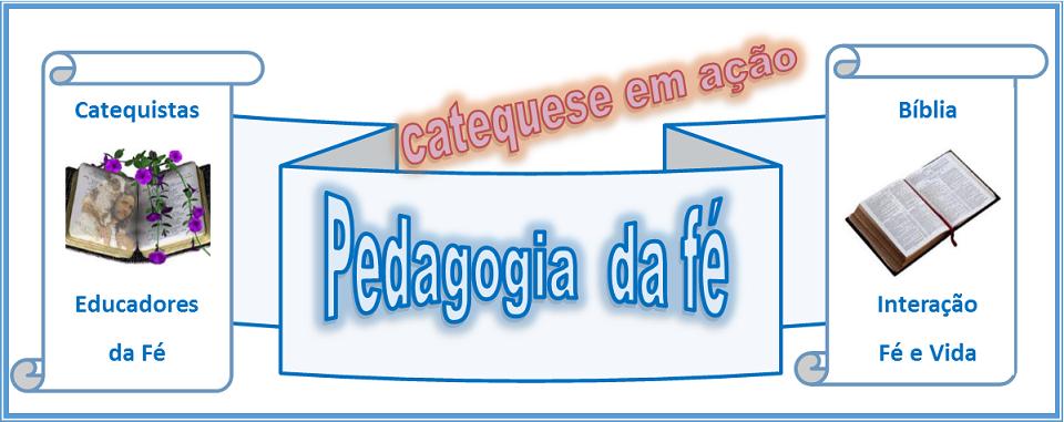 Pedagogia da Fé