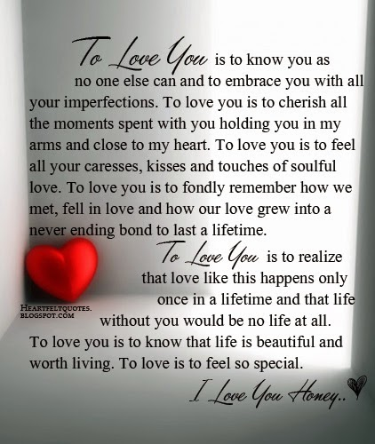 Am I Too Romantic About True Love: To Love You Is To Know That Life Is Beautiful And Worth