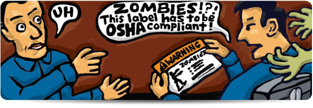 ZOMBIE Signs must be OSHA Compliant