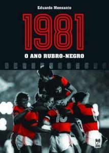 1981 O Ano Rubro-Negro 2011