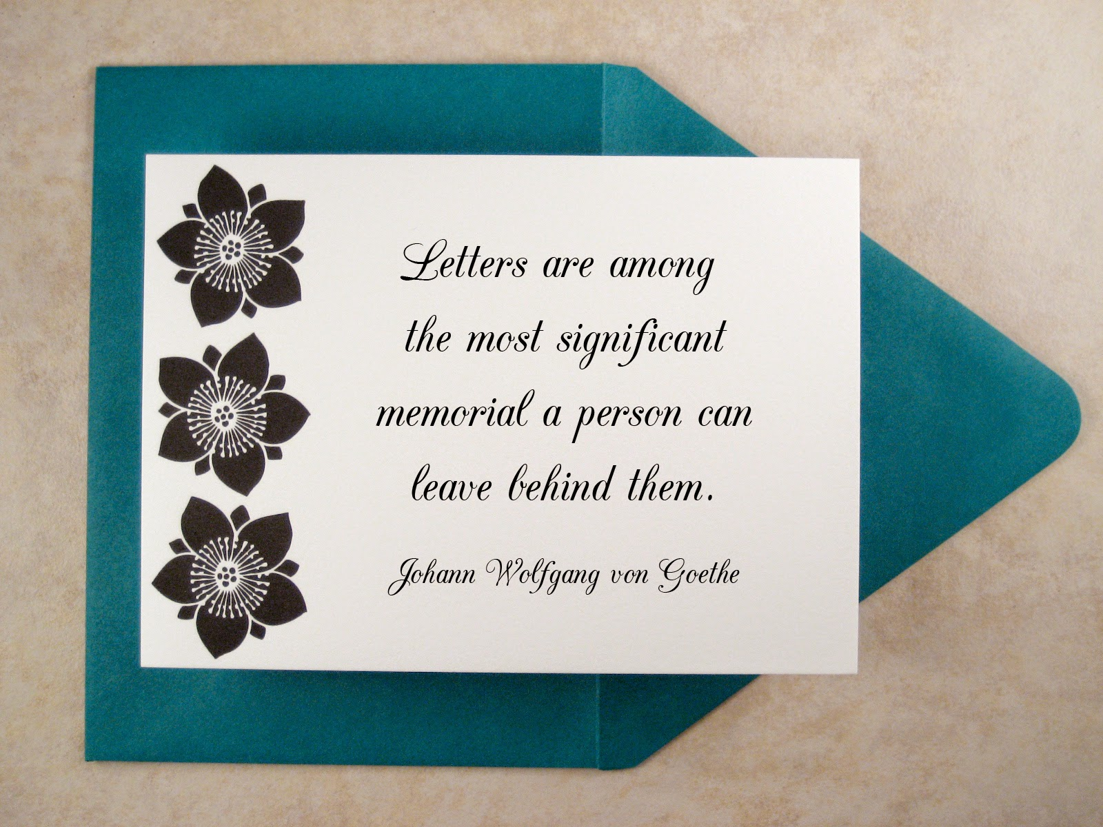 Letters are among the most significant memorial a person can leave behind them. Johann Wolfgang von Goethe