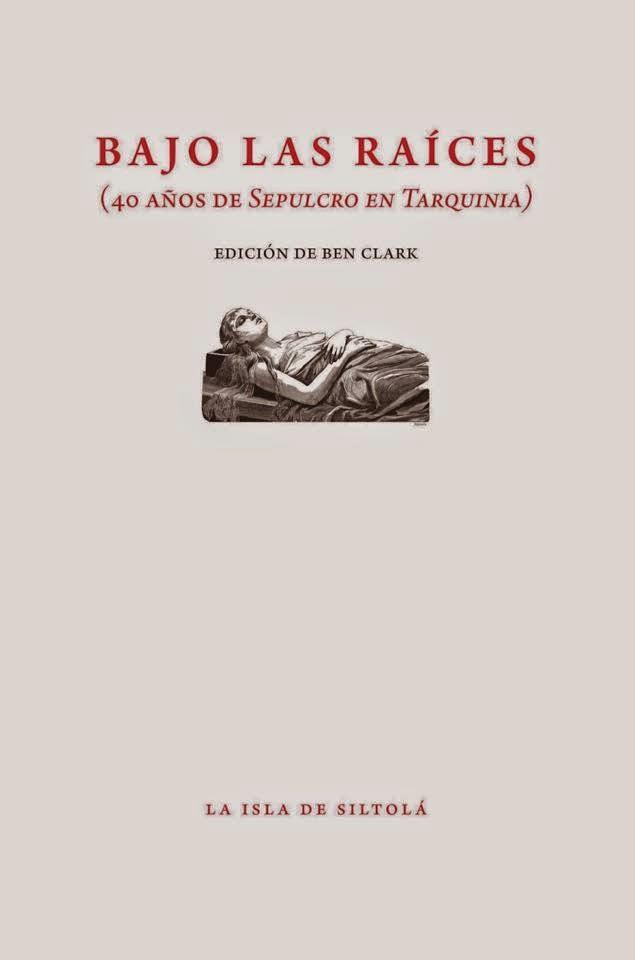Bajo las raíces (40 años de Sepulcro en Tarquinia)
