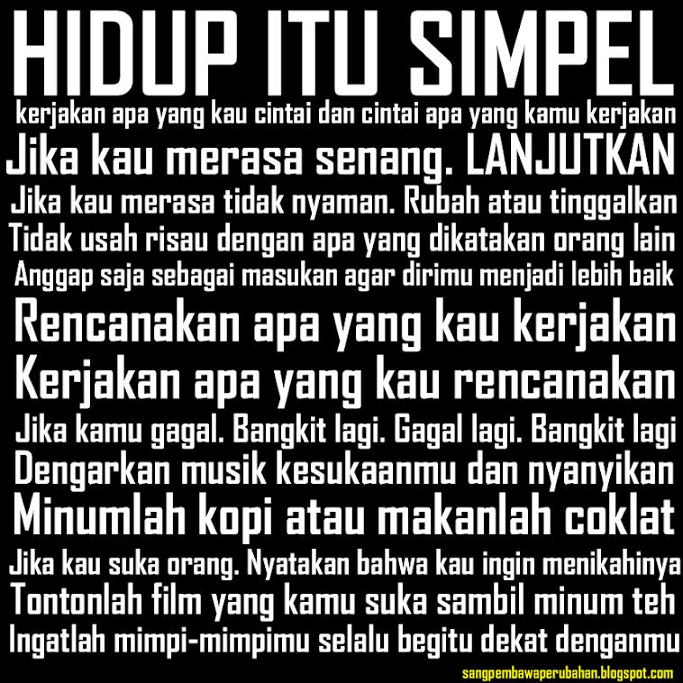 Hidup Itu Ternyata Simpel