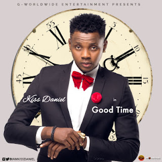 Good Time by Kiss Daniel