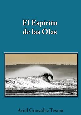 Livro El Espíritu de Las Olas / Autor Ariel Gonzáles Testen