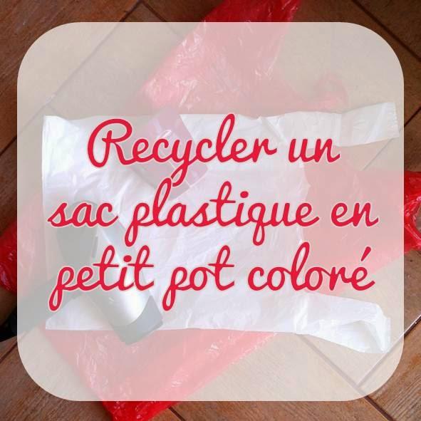 les id es de samia blog cologique d co upcycling recycler un sac plastique en pot color. Black Bedroom Furniture Sets. Home Design Ideas