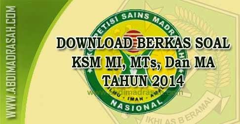 Soal KSM MI, MTs, Dan MA Tahun 2014