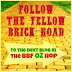 Follow The Yellow Brick Road!