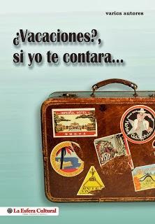 En el libro «¿Vacaciones?, si yo te contara...»