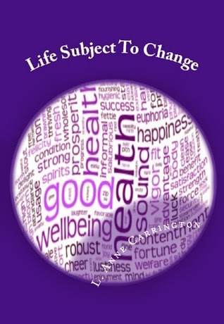 http://www.amazon.com/Life-Subject-Change-Anne-Carrington-ebook/dp/B00I6J03OU/ref=sr_1_3?ie=UTF8&qid=1395789546&sr=8-3&keywords=l.+anne+carrington