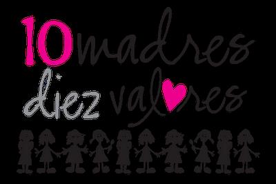 10 madres, diez valores