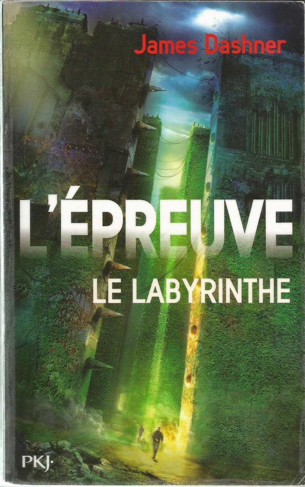 L'Epreuve le Labyrinthe The Maze Runner Les Mondes de Cassandre