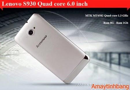 Smartphone Lenovo S930 màn hình 6nich