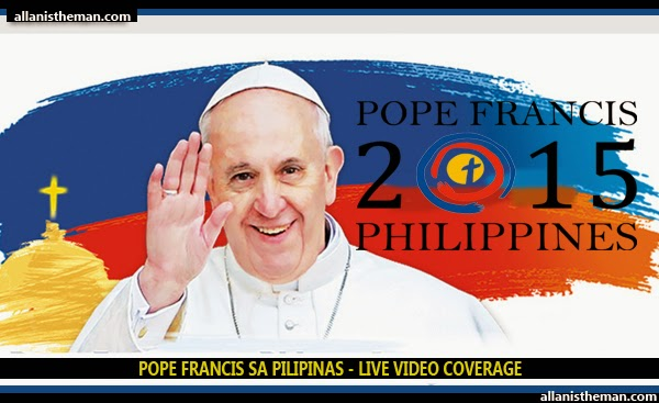 Pope Francis in the Philippines LIVE VIDEO STREAMING