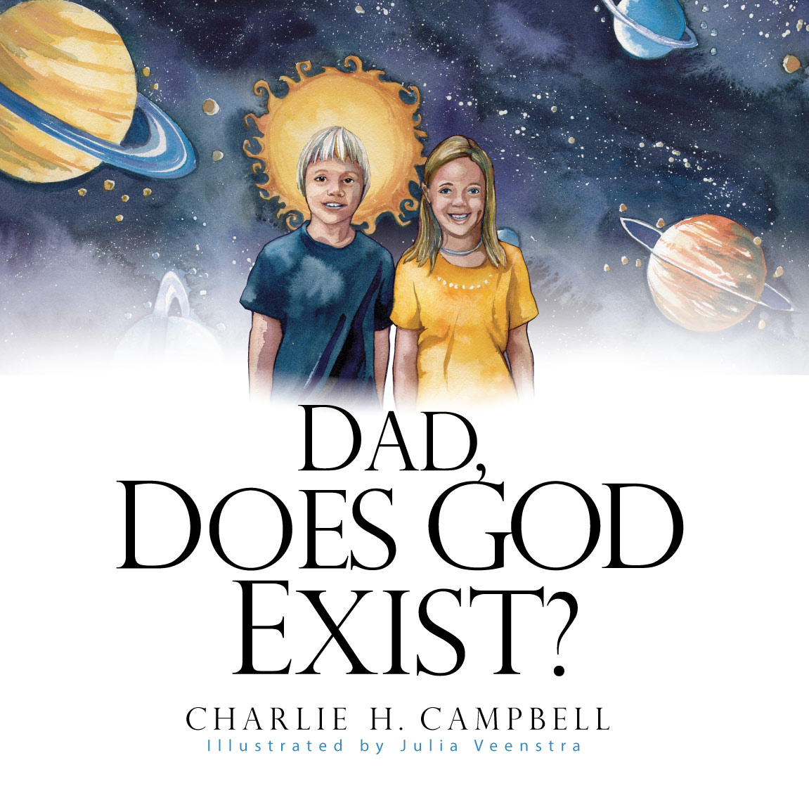 Dad, Does God Exist?