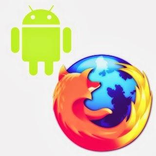 تحميل برنامج موزيلا فايرفوكس للأندرويد Mozilla Firefox for Android 2014 متصفح فايرفوكس اخر اصدار