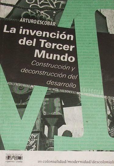 Ir al libro La Invención del Tercer Mundo de Arturo Escobar