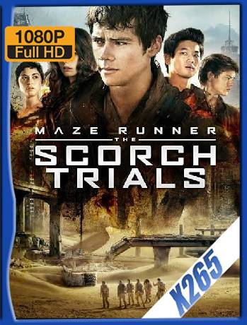 Maze Runner: The Scorch Trials (2015) x265 [1080p] [Latino] [GoogleDrive] [RangerRojo]