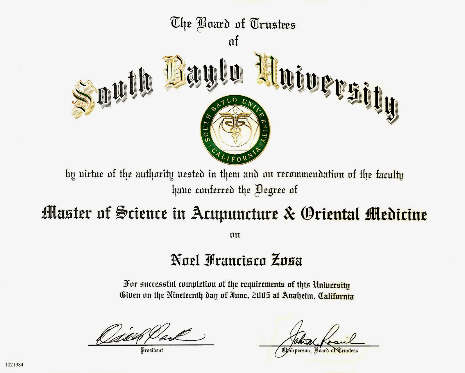 Graduate of South Baylo University 2005
