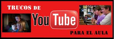 Cómo usar Youtube en la enseñanza.