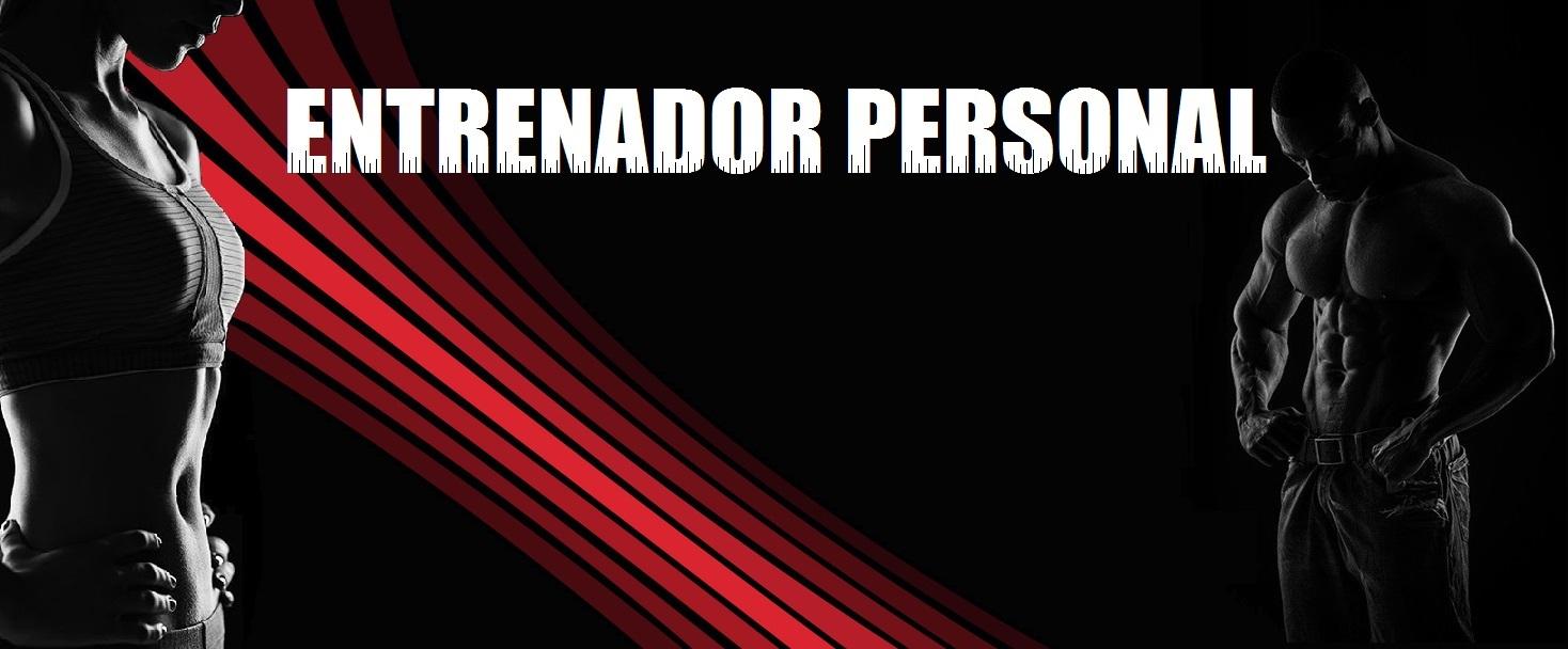ENTRENADOR PERSONAL Y DIETISTA
