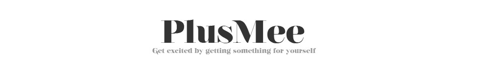 PlusMee - Get Excited by getting something for yourself