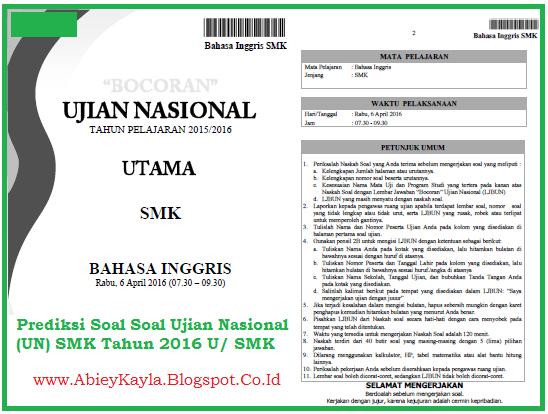 Prediksi Soal UN SMK 2016 Bahasa Indonesia Matematika Bahasa Inggris