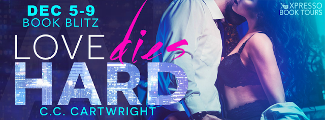 Book Blitz: Love Dies Hard by C.C. Cartwright