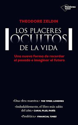 LIBRO - Los Placeres Ocultos De La Vida  Theodore Zeldin (Plataforma - 16 noviembre 2015)  AUTOAYUDA | Edición papel & digital ebook kindle  Comprar en Amazon España