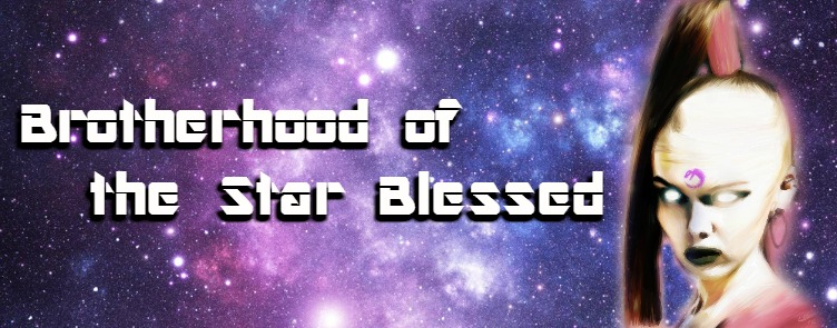 Brotherhood of the Star Blessed