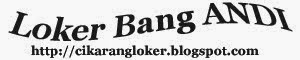 LOKER BANG ANDI