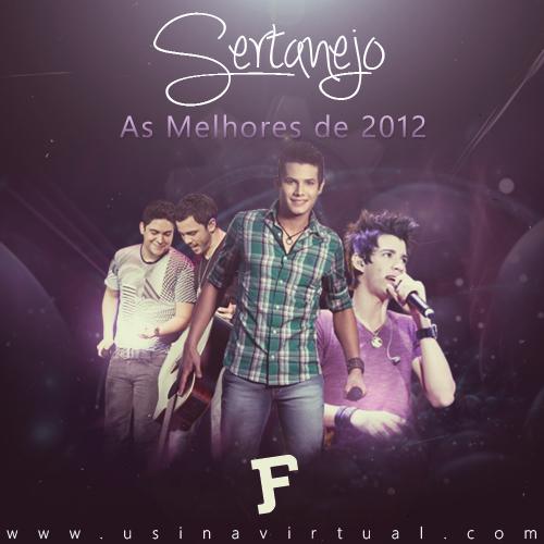Capa Sertanejo As Melhores de 2012 | músicas