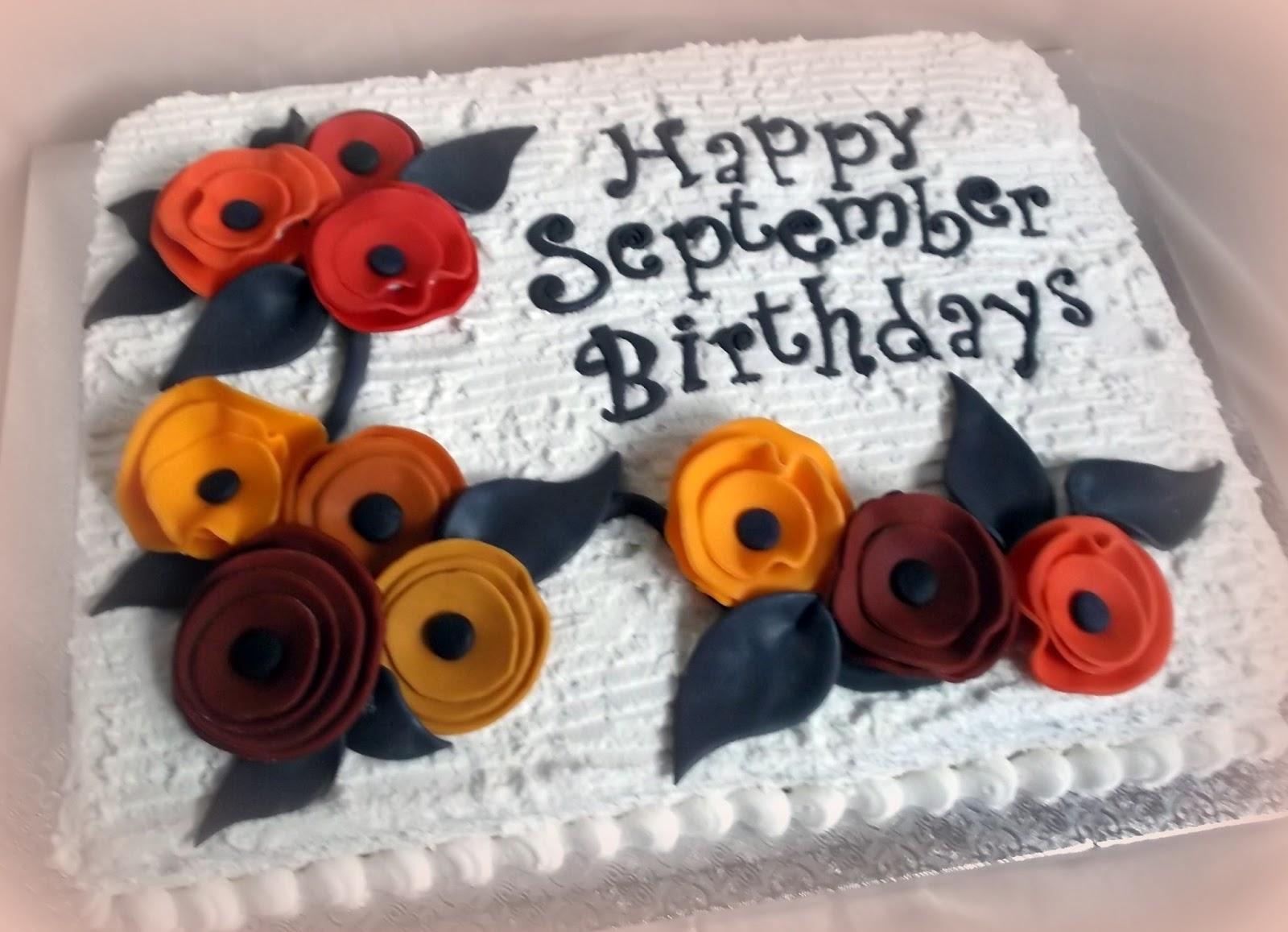 Ks Cakes Cake for all the September Birthdays