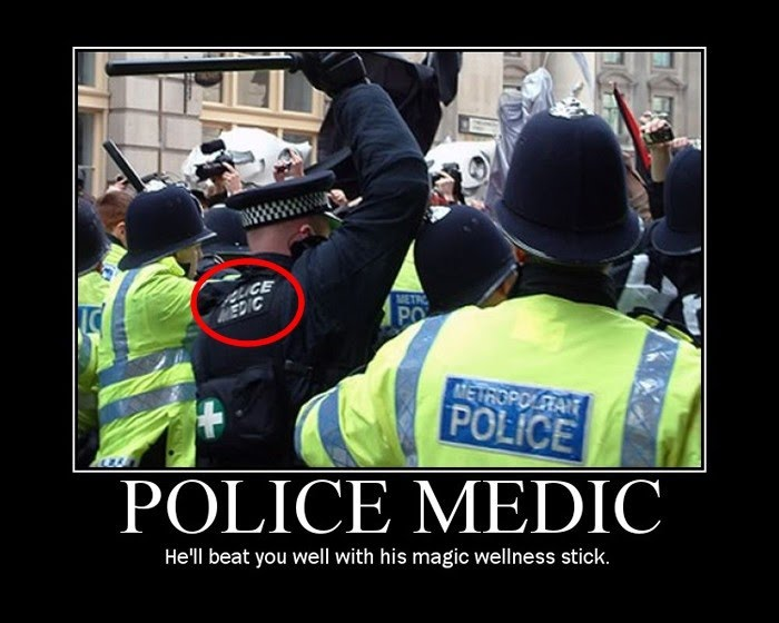 Police Medic - He'll Beat You Well With His Magic Wellness Stick