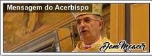 MENSAGEM DO ARCEBISPO