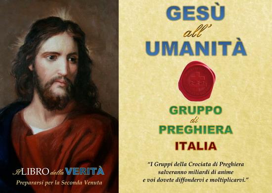 ◙ ✝ ✞ GESÙ ALL'UMANITÀ,GRUPPO DI PREGHIERA (Italia)
