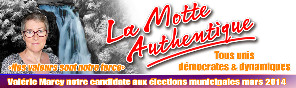 La Motte Authentique Municipales 2014